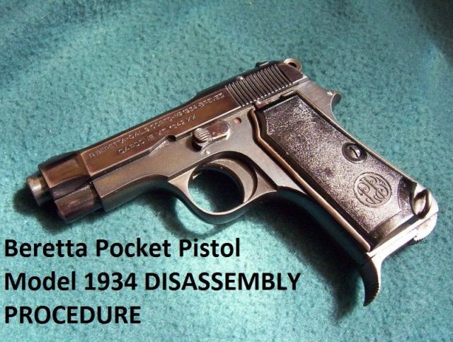 Beretta 1934 Pocket Pistol Service Manuals, Cleaning, Repair