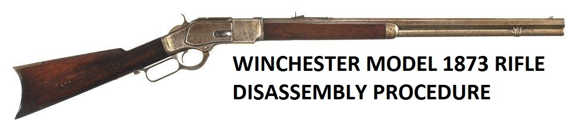 Winchester 1873 Service Manuals, Cleaning, Repair Manuals
