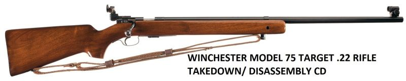 Winchester 75 Target Service Manuals, Cleaning, Repair Manuals